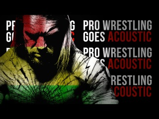Pro Wrestling Goes Acoustic: The Game - Triple H (Reggae Style)