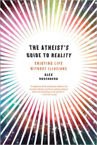 alex-rosenberg-the-atheist-s-guide-to-reality