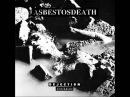 AsbestosDeath Dejection Unclean Full EP