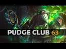 DOTA 2 - Pudge Club! - EP63