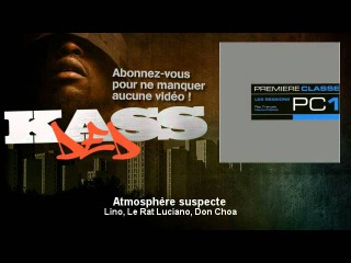 Lino, Le Rat Luciano, Don Choa - Atmosphère suspecte - Kassded