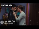 Yangından sonra Polat ve Çınar karşılaştı! İnadına Aşk 29. Bölüm