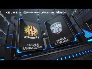 Catgas E. Santa Coloma vs jumilla B. Carchelo Jornada 25
