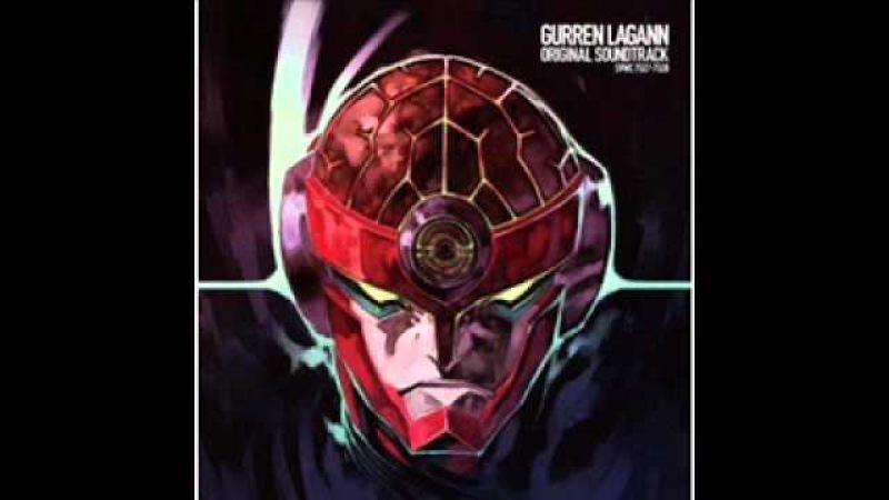 Gurren Lagaan OST - To Hell with Gattai!!