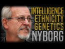 Race Genetics and Intelligence Helmuth Nyborg and Stefan Molyneux