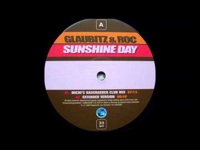 Glaubitz Roc - Sunshine Day (Michi's Baggrabber Club Mix) (2000)