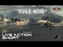 VFX CGI Live Action Short War Film ** VOILE NOIR ** NAZI Dogfight Adventure Movie by ArtFx Team