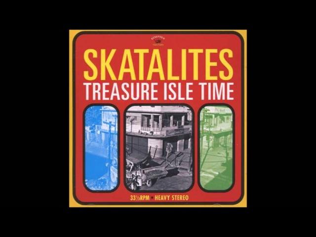 Skatalites - Treasure Isle Time (2011 Full Album Bonustracks HQ)
