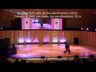 1-Juan Malizia y Manuela Rossi (Semifinal Mundial de Tango 2014)