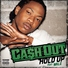 Ca$h Out feat. Wale - Hold Up