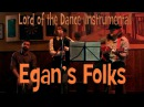 Egan's Folks Lord of the Dance bagpipe version