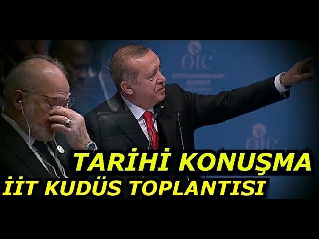 Erdoğan İslam Ülkelerini Topladı Resti Çekti Tarihi Kudüs Konuşması