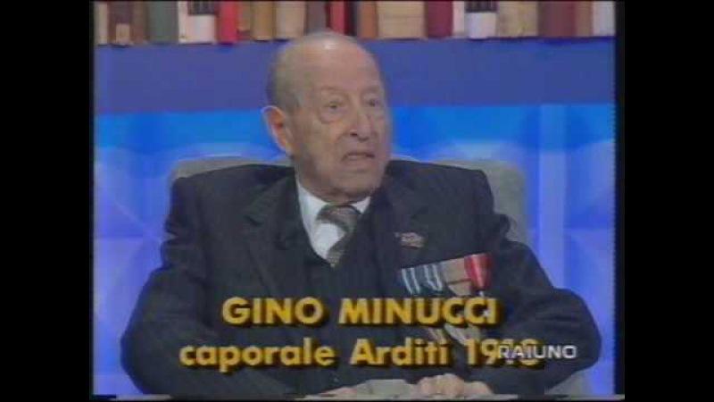 INTERVISTA AL CAPORALE DEGLI ARDITI GINO MINUCCI A 98 ANNI , fatta nel 1998