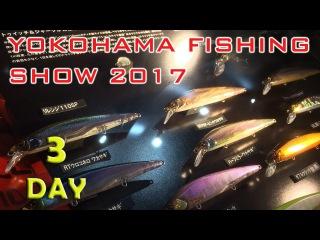 Новинки рыболовной выставки в Японии 2017. Jackall,Evergreen,Imakatsu, Apia,Xesta,Office Eucalyptus
