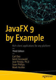 JavaFX 9 by Example, Third Edition