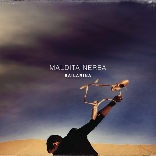 maldita nerea альбом Bailarina