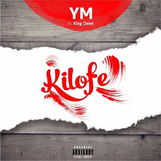 YM альбом Kilofe (feat. King Demi)