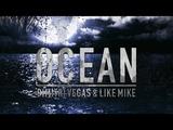 Dimitri Vegas &amp Like Mike - Ocean (Tomorrowland 2018 Intro)