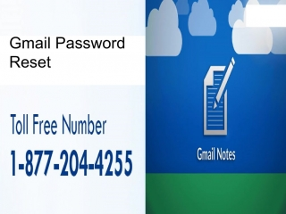 Feel no worries while using 1-877-204-4255 Gmail Password Recovery feature