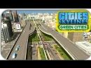 JustBestGames СТРОИМ АВТОБАН \ ПРОБКИ - Cities Skylines - Green Cities 6