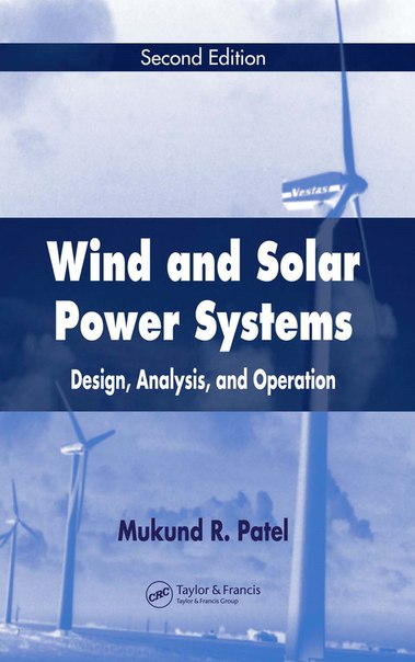 Wind and Solar Power Systems(2nd Ed)Mukund R