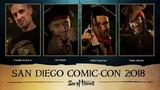 Official Sea of Thieves San Diego Comic-Con 2018 Panel