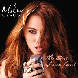 Miley Cyrus альбом The Time Of Our Lives