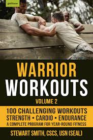 Warrior Workouts, Volume 2 The Complete Program for Year-Round Fitness Featuring 100 of the Best Workouts