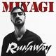 Miyagi - Runaway