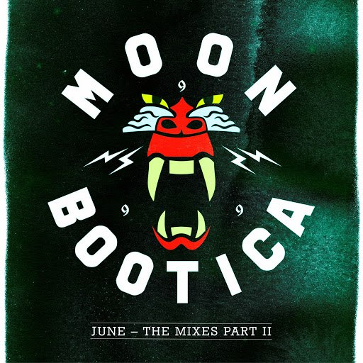 Moonbootica альбом June - The Mixes II