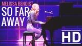 Melissa Benoist - So Far Away HD (From Beautiful The Carole King Musical)