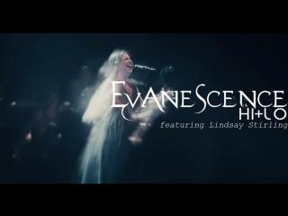Evanescence - Hi+Lo featuring Lindsay Stirling