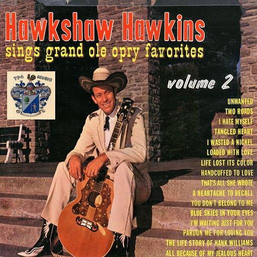 Hawkshaw Hawkins альбом Hawkshaw Hawkins Sings Grand Ole Opry Vol. 2