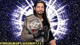 2016 Roman Reigns WWE Theme Song The Truth Reigns