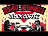 Beth Hart Joe Bonamassa Black Coffee Album - Best Songs Playlits 2018