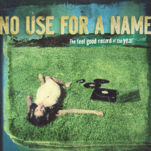 No Use For A Name альбом The Feel Good Record of the Year