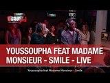 Youssoupha feat Madame Monsieur - Smile - Live - CCauet sur NRJ