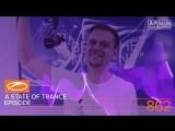 A State Of Trance Episode 862 XXL - Ben Gold (ASOT#862) Armin van Buuren