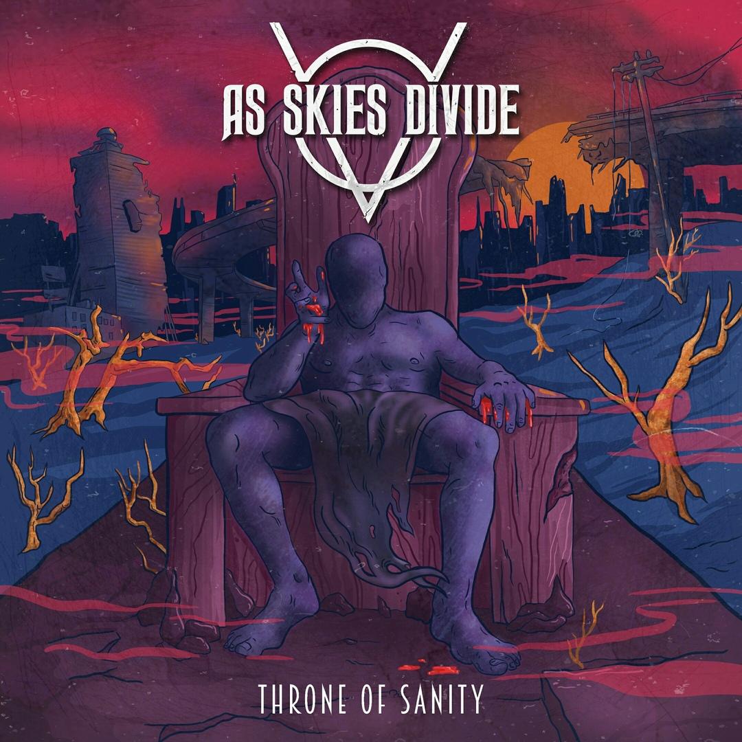 As Skies Divide - Throne of Sanity [EP] (2018)