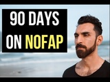 90 DAYS ON NOFAP NOFAP RESULTS AND BENEFITS!