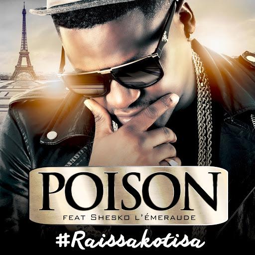 Poison альбом Raissakotisa (feat. Shesko l'Emeraude)