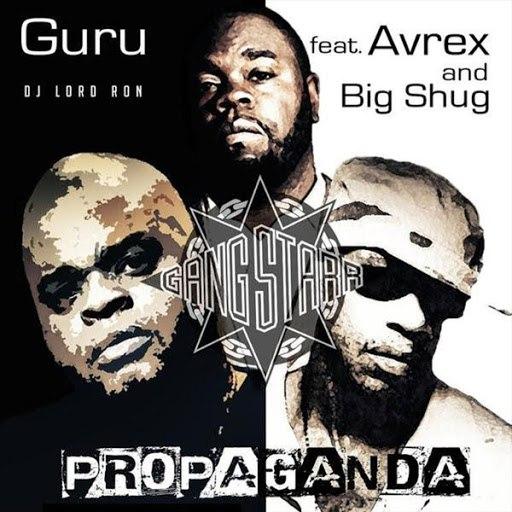 Guru альбом Propaganda (feat. Avrex)