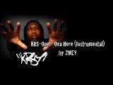 KRS-One - Ova Here (Instrumental) by 2MEY
