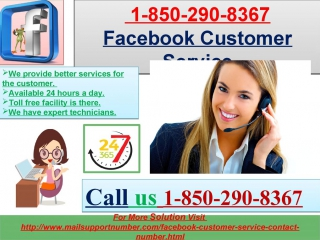 How to pleasantly avail a +1-850-290-8367 facebook customer service straight away?