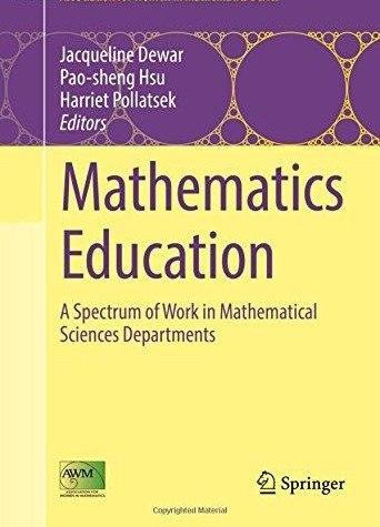 Mathematics Education A Spectrum of Work in Mathematical Sciences Departments