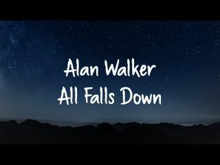 Alan Walker ‒ All Falls Down (Lyrics) feat. Noah Cyrus & Digital Farm Animals【1 Hour Version】
