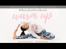 Warming up in 10 minutes Build your own Stretch Sequence IBendSoIDontBreak