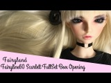 BJD Fairyland Fairyline60 Scarlett Basic Box Opening