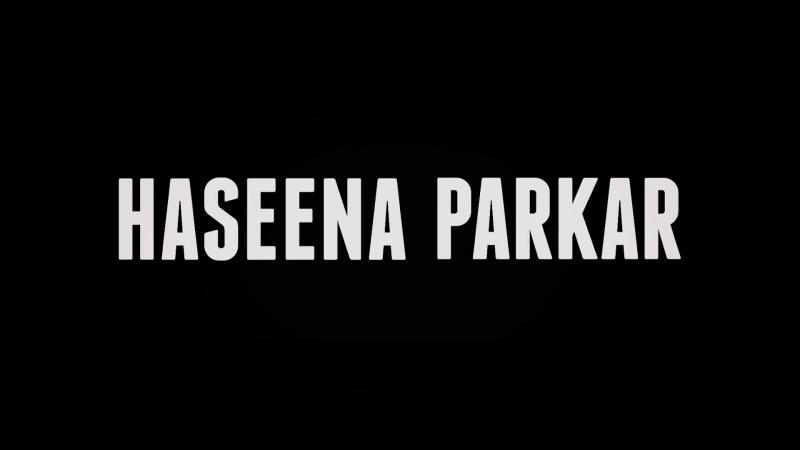 ТРЕЙЛЕР ФИЛЬМА: ХАСИНА: КОРОЛЕВА МУМБАИ / ХАСИНА ПАРКАР / HASEENA PARKAR / HASEENA: QUEEN OF MUMBAI (2017)