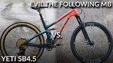Yeti SB4.5 vs. Evil The Following MB (Mid Travel 29er Comparison)